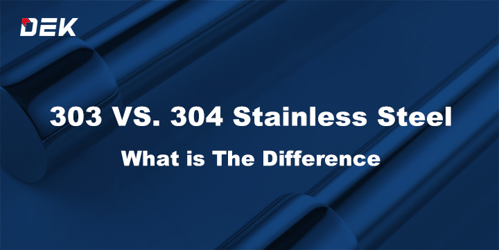 303 vs 304 stainless steel, what is the diference which one is better