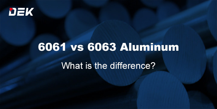 6061 vs 6063 aluminum what is the difference