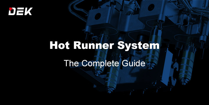 Hot Runner System Guide