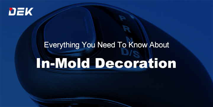 In-Mold Decoration