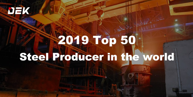 TOP 50 Steel Manufacturers in the world 2019, steel maker, steel producer