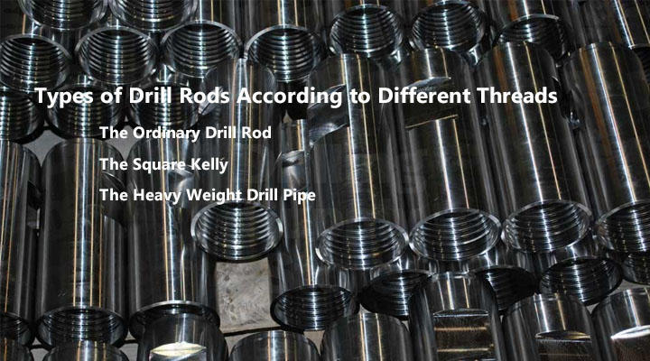 Types of Drill Rods According to Different Threads