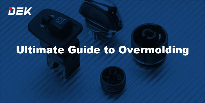 Ultimate Guide to Overmolding